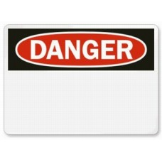 Add Your Own Message Here Signs DANGER