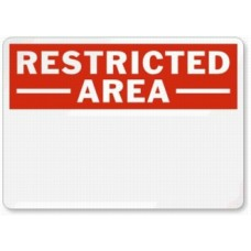 Add Your Own Message Here Signs RESTRICTED AREA