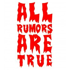 All Rumors Are True funny car sticker