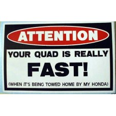 Attention fast Quad Funny Decal