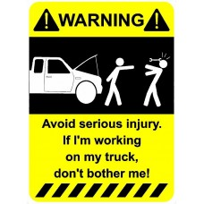 Avoid Injury Working on Truck Funny Warning Sticker Set