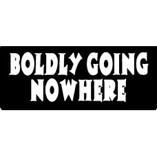 Boldly Going Nowhere Wall Letteriing Sticker