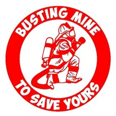 Busting Mine To Save Yours Vinyl sticker