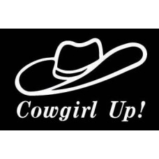 Cowgirl Up Vinyl Western Rodeo Decal