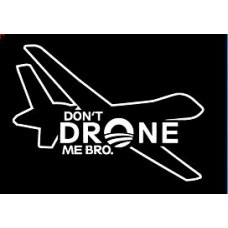Dont Drone Ne Die Cut Decal