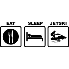 Eat Sleep JETSKI