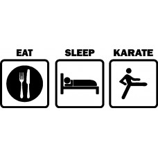 Eat Sleep KARATE
