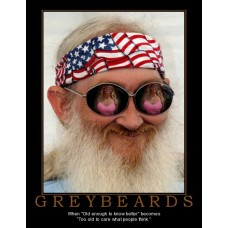 greybeards too old to care