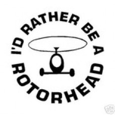 Id Rather be a Rotorhead Decal