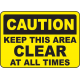 Keep Area Clear Signs and Decals 05