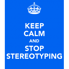 keep calm and stop stereotyping sticker
