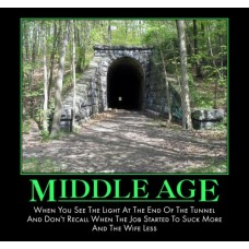 middle age tunnel life suck age