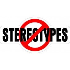 NO STEREOTYPES