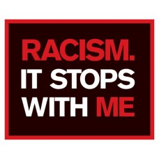 racism stops with me sticker
