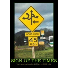 sign of the times luck demotivational