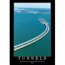 tunnels demotivational